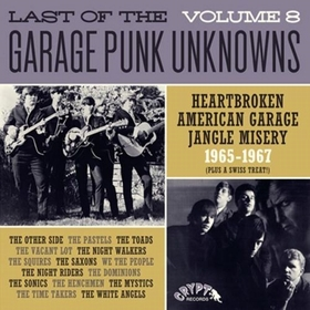VARIOUS ARTISTS - Last Of The Garage Punk Unknowns Vol. 8