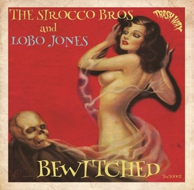 SIROCCO BROS. AND LOBO JONES - Bewitched