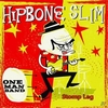 HIPBONE SLIM ONE MAN BAND