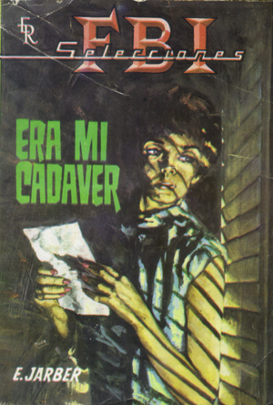 Spanish Magazines - era mi cadaver FBI