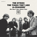 BYRDS - The Times They Are A-Changin'